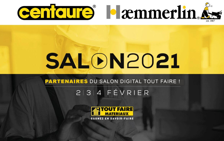 Centaure et Haemmerlin participent à la 1ère édition digitale du salon TOUT FAIRE 2021